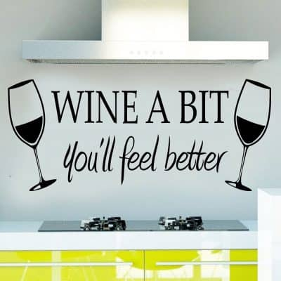 WINE A BIT you'll feel better